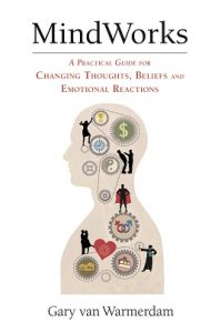 Change Beliefs, thoughts, and emotional reactions